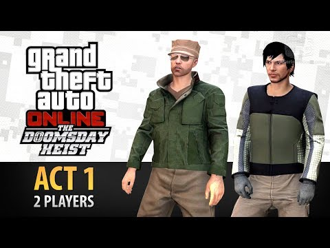 GTA Online: Doomsday Heist Act #1 with 2 Players (Elite & Criminal Mastermind II)