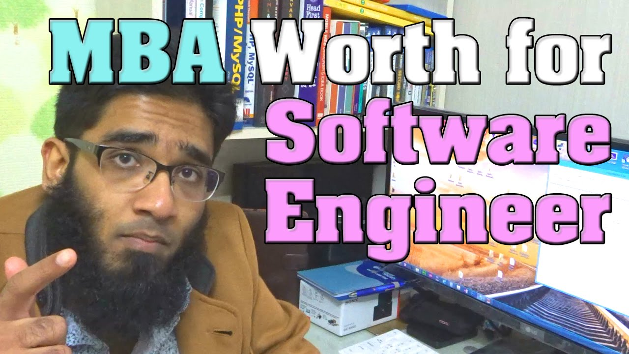 MBA Worth it for Software Engineer ? - YouTube