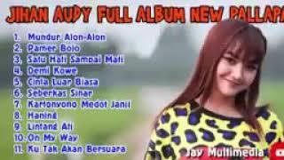 mundur-alon-alon-jihan-audy-full-album-new-pallapa-terbaru-2019