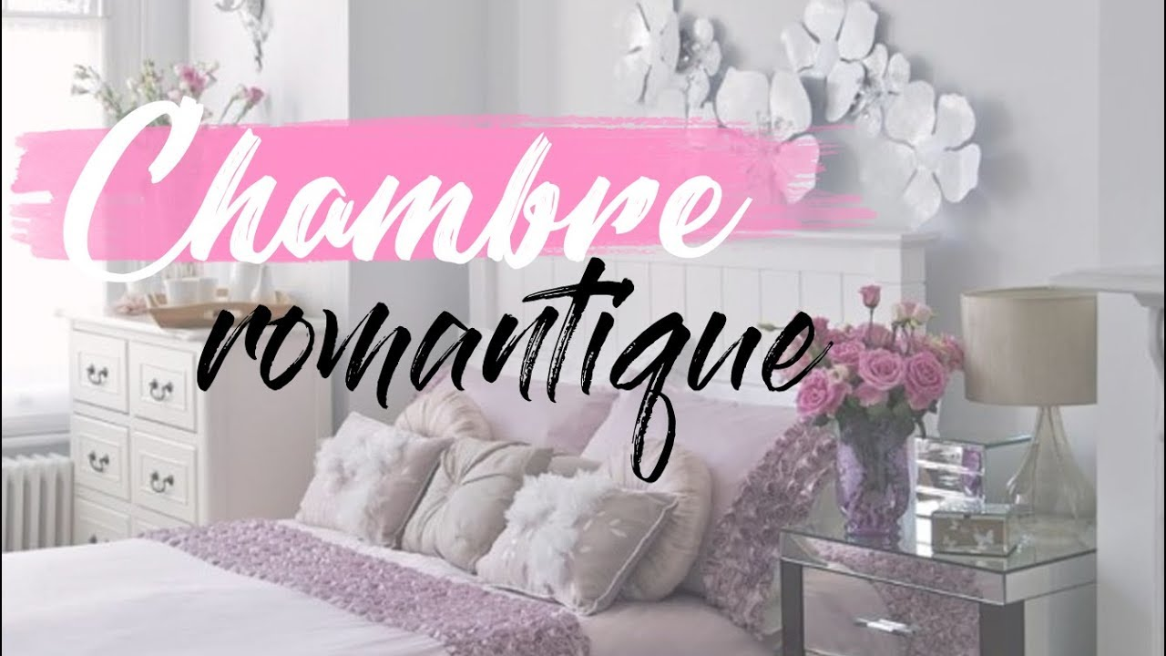 r aliser une chambre romantique moderne youtube. Black Bedroom Furniture Sets. Home Design Ideas