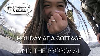 영국 시골 오두막집에서의 휴가 & 프로포즈 💍 Holiday at a cottage & the proposal