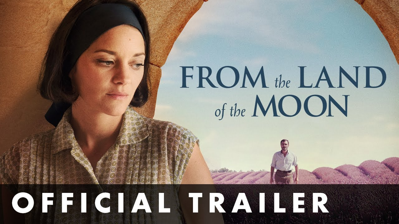 Download FROM THE LAND OF THE MOON - Official Trailer - In cinemas June 9th