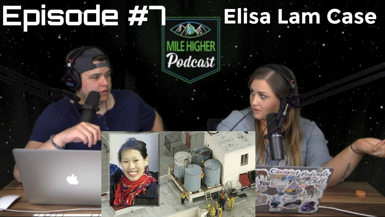 The Mysterious Death Of Elisa Lam - Podcast #7
