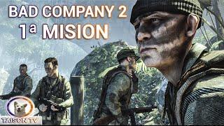 Battlefield Bad Company 2. Modo Historia Capítulo 1