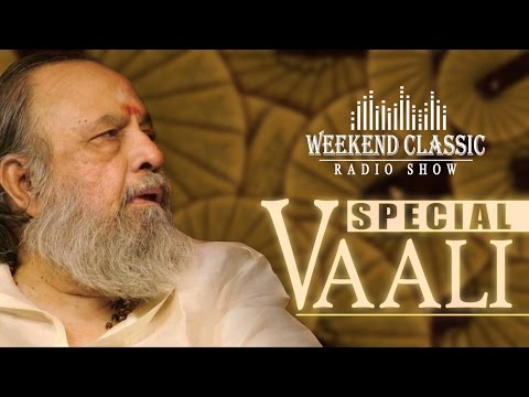 Vaali Special Weekend Classic | Radio Show |  Evergreen Tamil Songs & Unheard Stories with RJ Mana