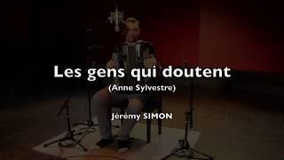 Anne SYLVESTRE – Les gens qui doutent – Jérémy SIMON (Cover)