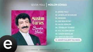 Benim Kalbim Taş Değil (Müslüm Gürses) Official Audio #benimkalbimtaşdeğil #müslümgürses Resimi