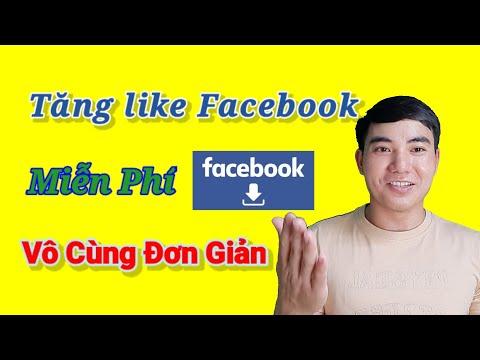 Cách Tăng Like Facebook Mới Nhất 2021