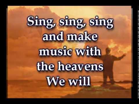 Sing, Sing, Sing - Chris Tomlin- Worship Video w/lyrics