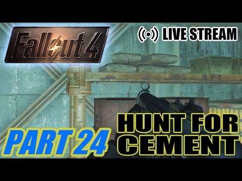 Myl Stream Plays: Fallout 4 pt24: HUNT FOR CEMENT