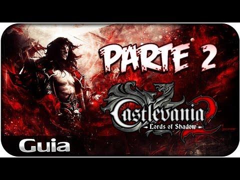 Castlevania Lords of Shadow 2 || En directo || Parte 2 || walkthrough/Guia HD