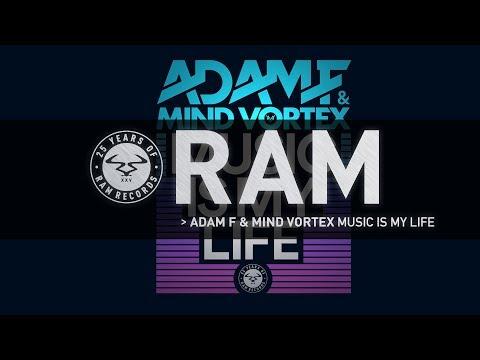 Adam F & Mind Vortex - Music Is My Life