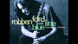 Watch Robben Ford When I Leave Here video