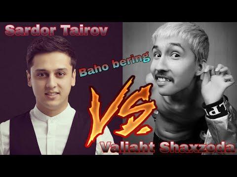 Sardor Tairov VS Nasafiy Valiaht Shaxzoda  ijrolariga baho bering
