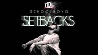 Schoolboy Q - iBetiGotSumWeed (SETBACKS MIXTAPE)