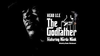 HEAD ICE FT. MURDA MOOK - THE GODFATHER