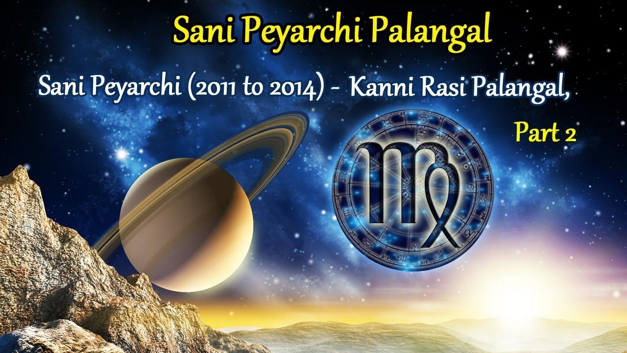Sani peyarchi palangal sani peyarchi 2011 to 2014 kanni rasi palangal part 2