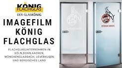 Glastüren exklusiv mit 1. FC Köln-Logo aus Köln: König Flachglas (2019) [Produktfilm]