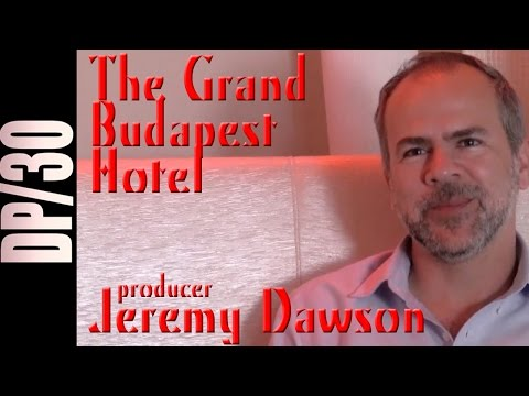DP/30: The Grand Budapest Hotel, producer Jeremy Dawson
