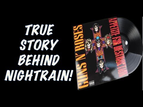 Guns N' Roses: The True Story Behind Nightrain! Appetite for Destruction