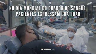 No Dia Mundial do Doador de Sangue, pacientes expressam gratidão