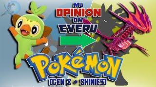 My Opinion on EVERY Pokémon [Gen 8 + Shiny Forms]