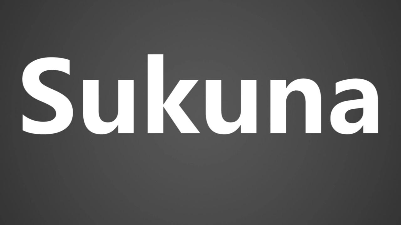 How To Pronounce Sukuna Youtube