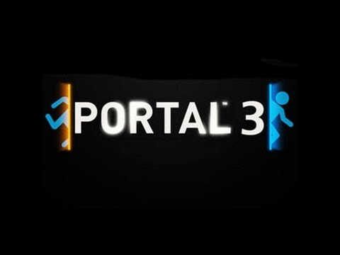 Portal 3 official trailer youtube for 3 portals