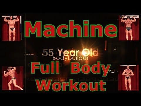 Machine Full Body Workout - Bill McAleenan the 55 Year Old Bodybuilder