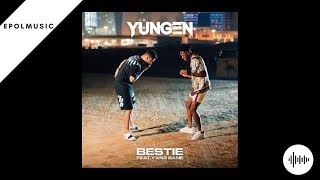 Yungen - Bestie (Official Audio) Ft.Yxng Bane
