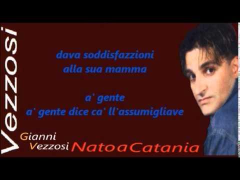 GIANNI VEZZOSI Nato a Catania karaoke