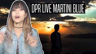 DPR LIVE MARTINI BLUE REACTION   MUST WATCH MV!!!