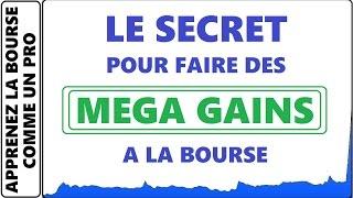 LE SECRET POUR FAIRE DES SUPER GAINS A LA BOURSE! DÉTAIL A CONFIRMER AVANT NOS PRISE DE POSITIONS