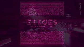 """EKKOES - Self Control (Extended 12"""" Mix)"""