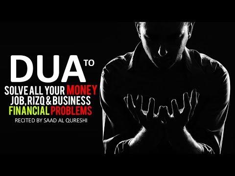 Solve All Your Money, Job, Rizq , Financial Business Problems Through This Dua !!!