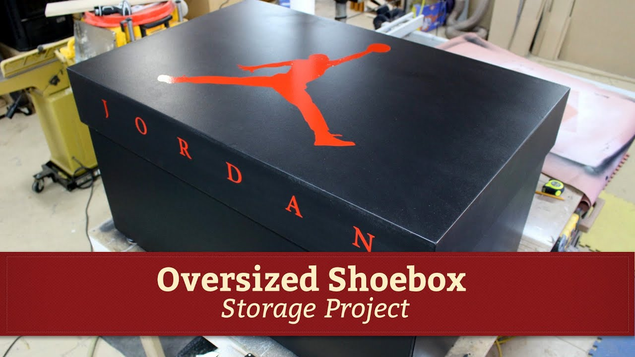 giant air jordan shoe storage box project glass impressions youtube