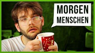 10 Arten von Morgenmenschen