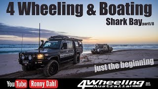 4 Wheeling & Boating Shark Bay, part 1/8 Just the beginning
