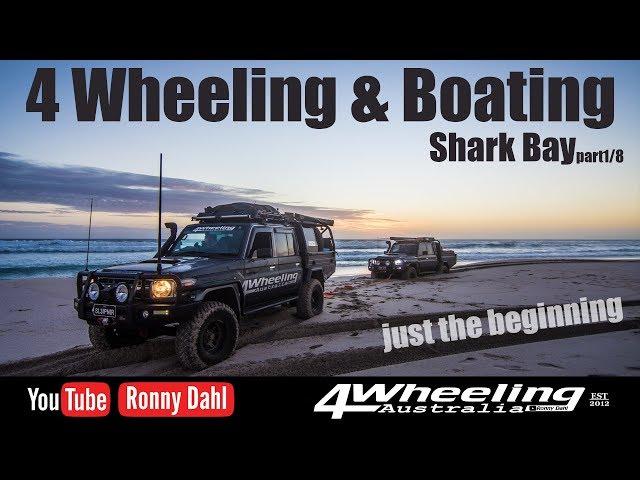 4 Wheeling & Boating Shark Bay, part 1/8 Just the beginning