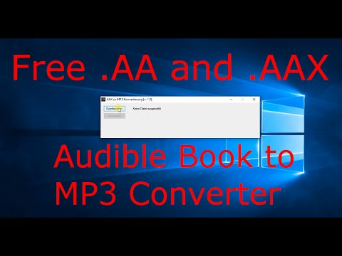 EASIEST Way To Convert Audible.com AA And AAX Files To MP3 Free