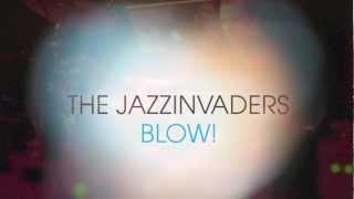 The Jazzinvaders - Blow Album Sampler