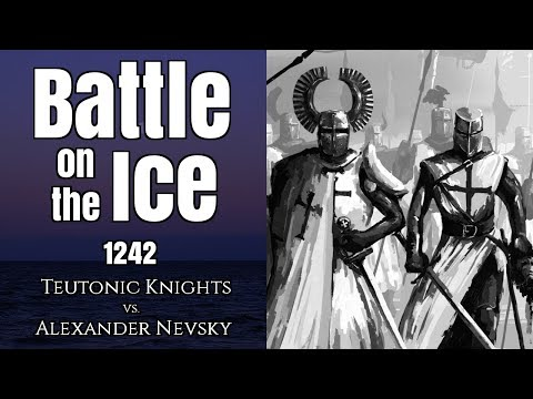 The Battle on the Ice, 1242 - Teutonic Knights vs. Alexander Nevsky