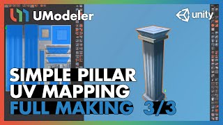 Simple Pillar : UV Mapping 3/3 [Head] - UModeler Tutorial