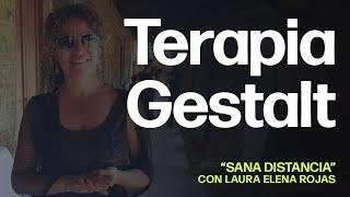 """La terapia Gestalt para la vida y el deporte   """"Sana Distancia"""" con Laura Elena Rojas"""
