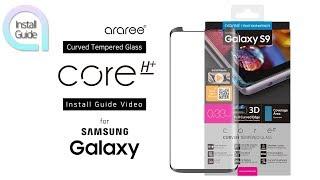 [araree] Galaxy S9 / S9+ 풀커버 3D 강화유리 [core] 부착 가이드