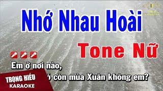 Karaoke Nhớ Nhau Hoài Tone Nữ Nhạc Sống   Trọng Hiếu
