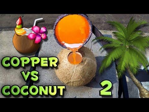 Molten Copper vs Coconut Part 2