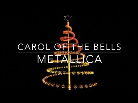 Carol of the Bells - Metallica