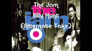 The Jam - Billy Hunt - Alternate Take