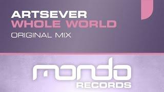 Artsever - Whole World [Mondo Records]